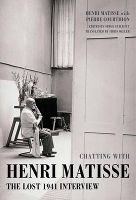 Chatting with Henri Matisse: The Lost 1941 Interview