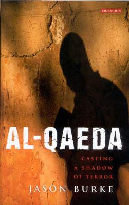Al-Qaeda: Casting a Shadow of Terror