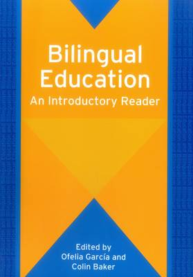Bilingual Education: An Introductory Reader