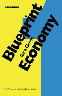 Blueprint: v. 1: For a Green Economy