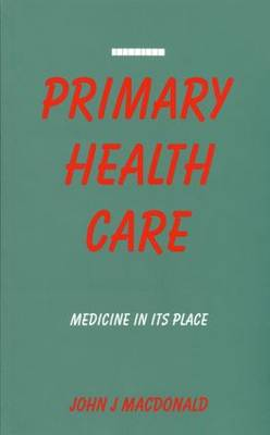 Primary Health Care: Medicine in Its Place