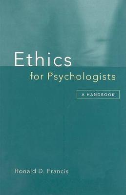 Ethics for Psychologists: A Handbook