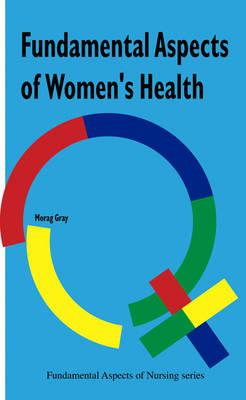 Fundamental Aspects of Women's Health Nursing