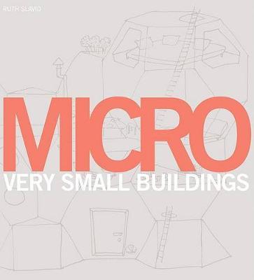 Micro: Very Small Buildings