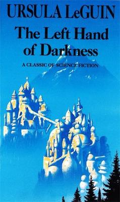 The Left Hand of Darkness: Book in the Hainish Series