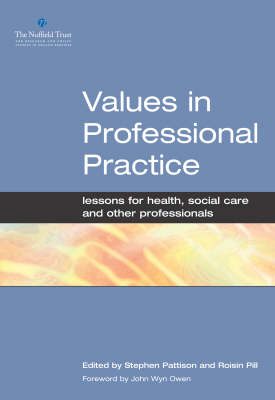 Values in Professional Practice: Lessons for Health, Social Care and Other Professionals