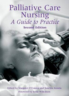 Palliative Care Nursing: A Guide to Practice