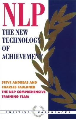 Neurolinguistic Programming: The New Technology of Achievement