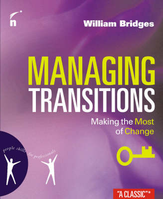 Managing Transitions: Making the Most of Challenges