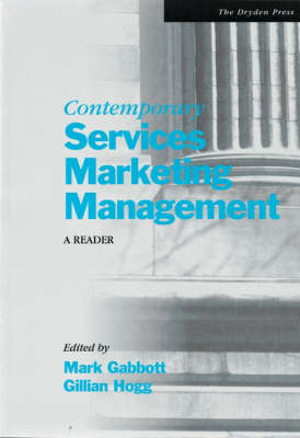 Contemporary Services Marketing Management: A Reader
