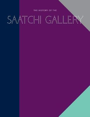 History of the Saatchi Gallery