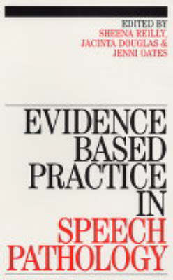 Evidence Based Practice in Speech Pathology