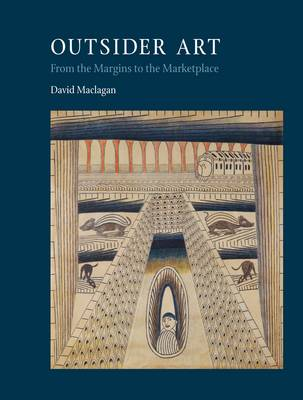 Outsider Art: From the Margins to the Marketplace