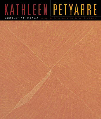 Genius of Place: The Life and Art of Kathleen Petyarre