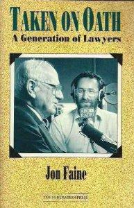 Taken on Oath: a Generation of Lawyers: A Generation of Lawyers
