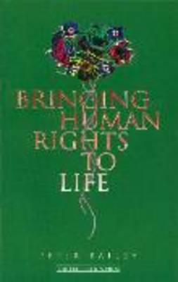 Bringing Human Rights to Life
