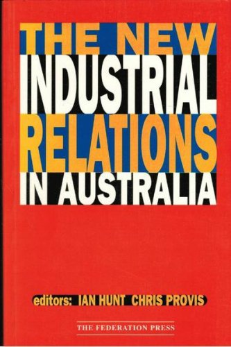 The New Industrial Relations in Australia