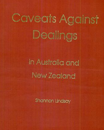 Caveats Against Dealings in Australia & New Zealand
