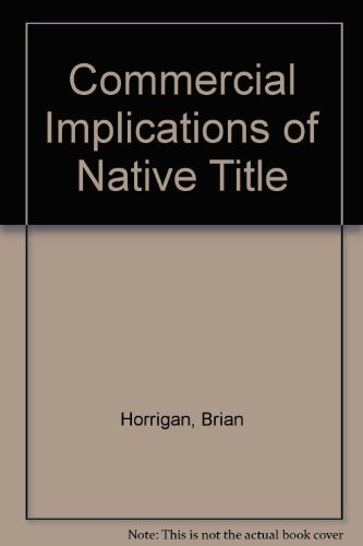Commercial Implications of Native Title