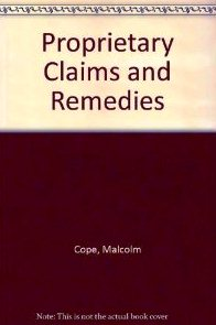 Proprietary Claims and Remedies