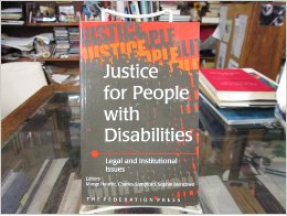 Justice for People with Disabilities: Legal and institutional responses