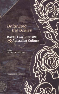 Balancing the Scales: Rape, law reform and Australian culture