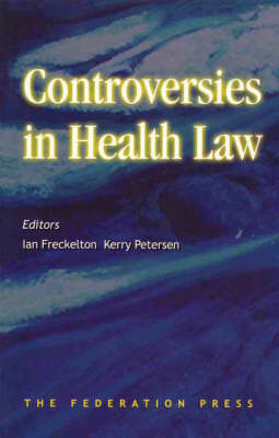 Controversies in Health Law