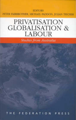 Privatisation, Globalisation and Labour