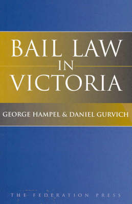 Bail Law in Victoria