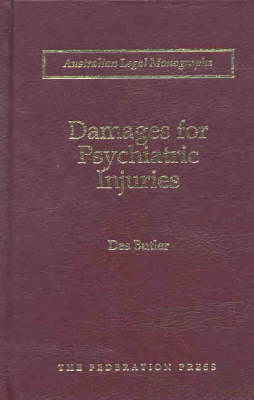 Damages for Psychiatric Injuries