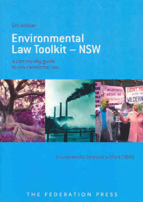 Environmental Law Toolkit - NSW: A Community Guide to Environmental Law in New South Wales