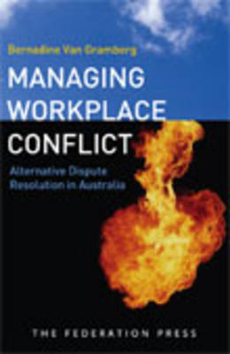 Managing Workplace Conflict: Alternative Dispute Resolution in Australia