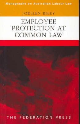 Employee Protection at Common Law