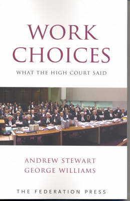 Work Choices: What the High Court Said