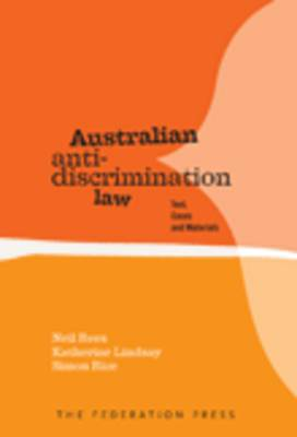Australian Anti-Discrimination Law: Text, Cases and Materials