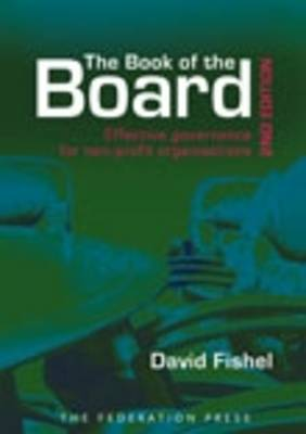The Book of the Board: Effective Governance for Non-profit Organisations