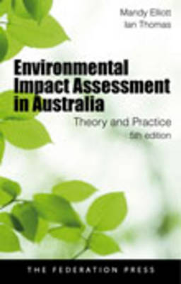 Environmental Impact Assessment in Australia: Theory and Practice