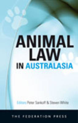 Animal Law in Australasia: a New Dialogue