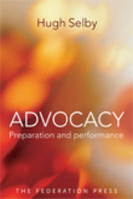 Advocacy - Preparation and Performace