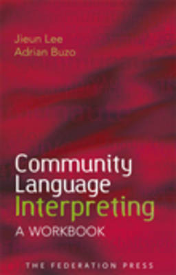 Community Language Interpreting: A Workbook