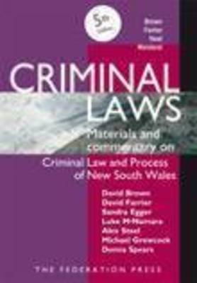 Criminal Laws: Materials & Commentary on Criminal Law & Process in NSW