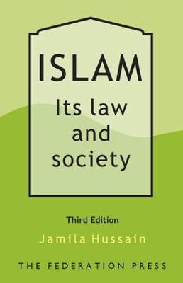 Islam: Its Law and Society