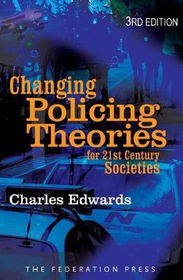 Changing Police Theories: For 21st Century Societies