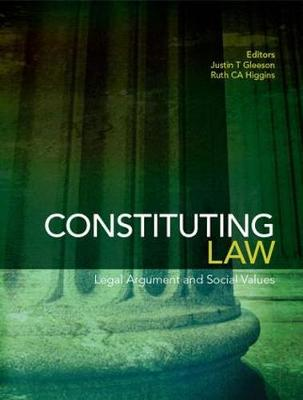 Constituting Law: Legal Argument and Social Values