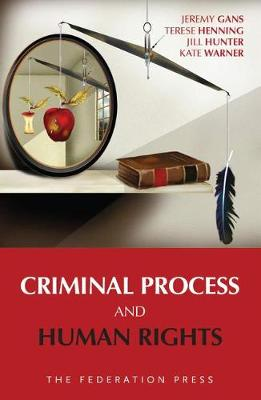 Criminal Process and Human Rights