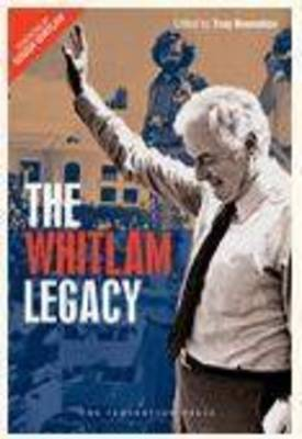 The Whitlam Legacy