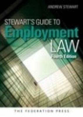 Stewart's Guide to Employment Law: 4th Edition