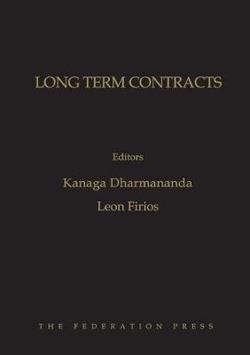 Long Term Contracts: Commercial and Legal Considerations