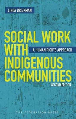 Social Work with Indigenous Communities: A human rights approach