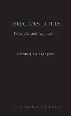 Directors' Duties: Principles and Application